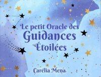 LE PETIT ORACLE DES GUIDANCES ETOILEES