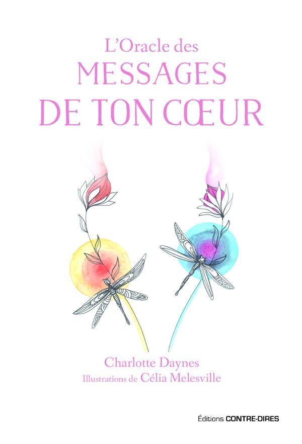 L'ORACLE DES MESSAGES DE TON COEUR