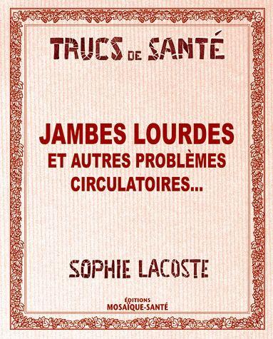 JAMBES LOURDES ET AUTRES PROBLEMES CIRCULATOIRES...