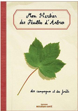 HERBIER DES FEUILLES D'ARBRES DES CAMPAGNES ET DES FORETS