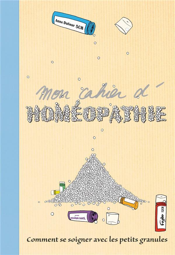 MON CAHIER D'HOMEOPATHIE