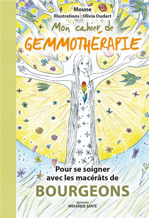 MON CAHIER DE GEMMOTHERAPIE