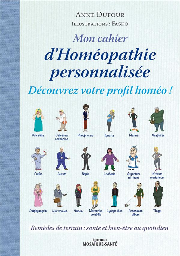 MON CAHIER D'OMEOPATHIE PERSONNALISEE