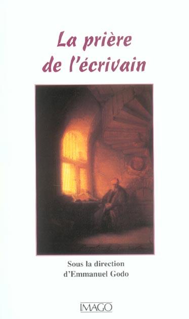 LA PRIERE DE L'ECRIVAIN (LA)