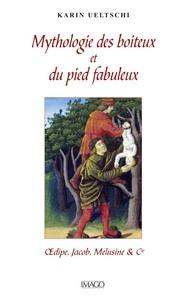 MYTHOLOGIE DES BOITEUX - ET DU PIED FABULEUX