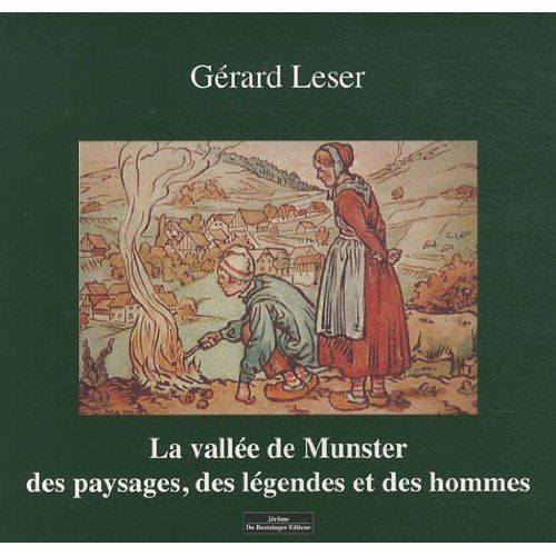 LES LEGENDES DE LA VALLEE DE MUNSTER