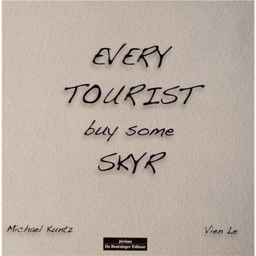 EVERY TOURIST BUY SOME SKYR