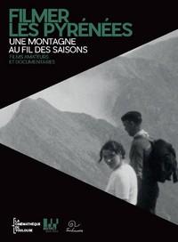 FILMER LES PYRENEES