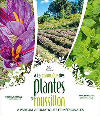 A LA CONQUETE DES PLANTES DU ROUSSILLON