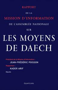 RAPPORT D'INFORMATION DE L'ASSEMBLEE NATIONALE SUR LES MOYENS DE DAECH