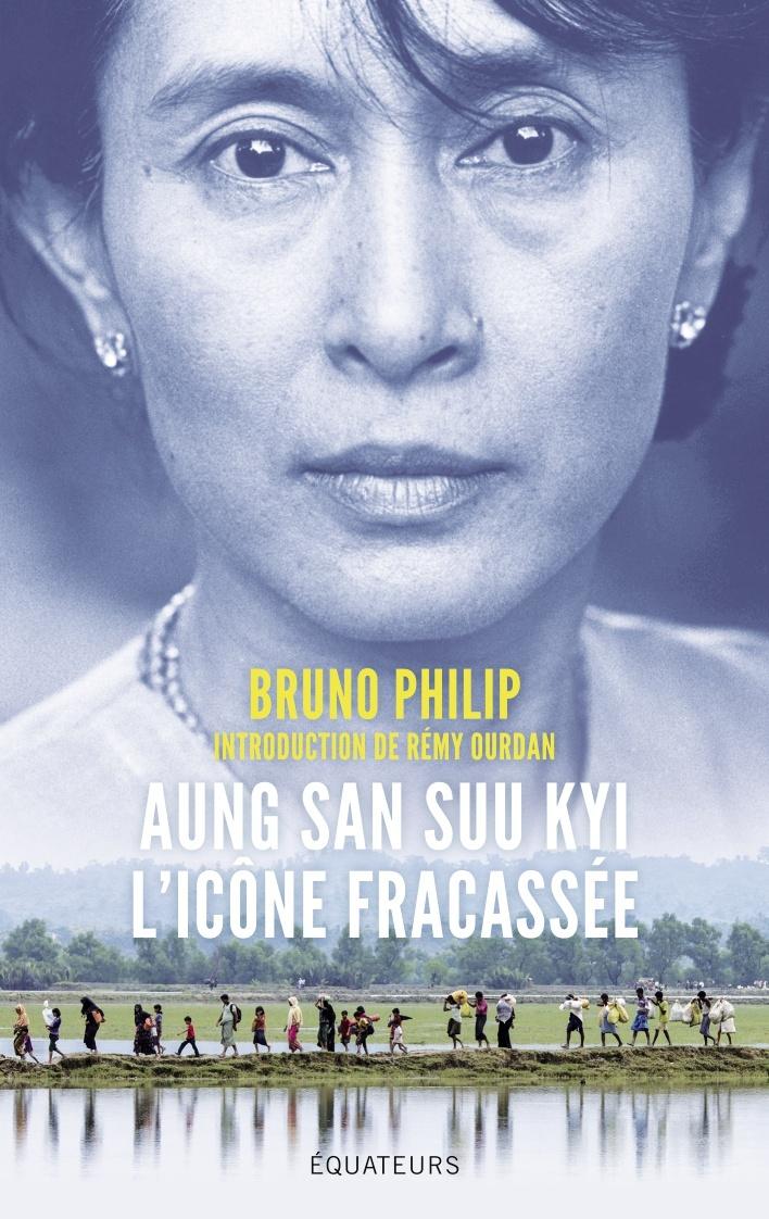 AUNG SAN SUU KYI, L'ICONE FRACASSEE