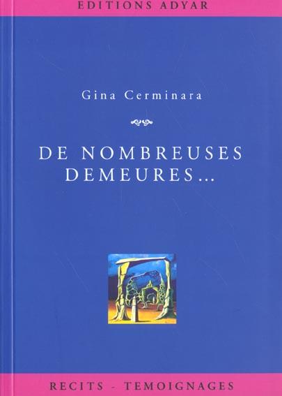 DE NOMBREUSES DEMEURES...
