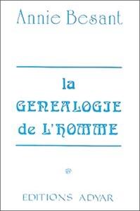 LA GENEALOGIE DE L'HOMME