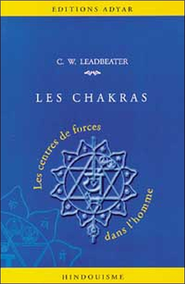 CHAKRAS - CENTRES DE FORCES