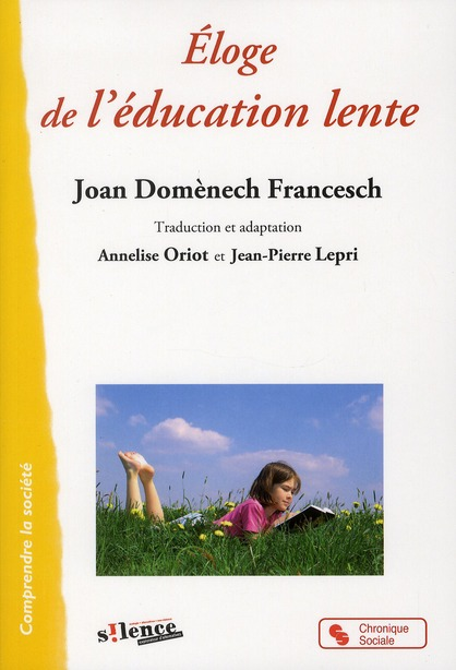 ELOGE DE L'EDUCATION LENTE