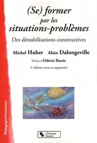 (SE) FORMER PAR LES SITUATIONS-PROBLEMES DES DESTABILISATIONS CONSTRUCTIVES