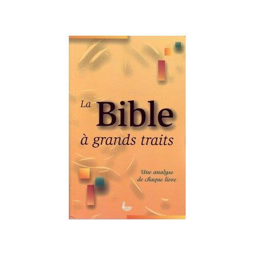 BIBLE A GRANDS TRAITS (LA)