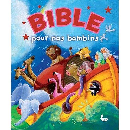 BIBLE POUR LES BAMBINS