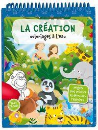 COLORIAGES A L'EAU. LA CREATION