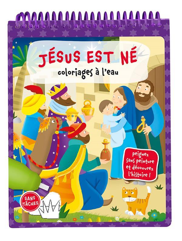 COLORIAGES A L'EAU. JESUS EST NE
