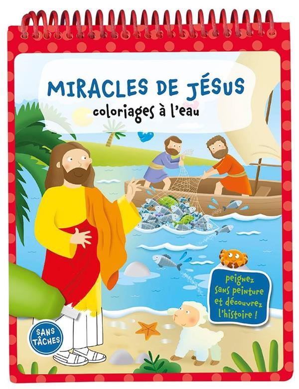 COLORIAGES A L'EAU - LES MIRACLES DE JESUS
