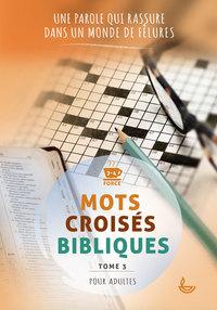 MOTS CROISES BIBLIQUES - TOME 3