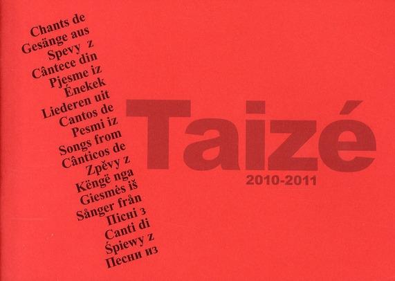 CHANTS DE TAIZE 2010-2011