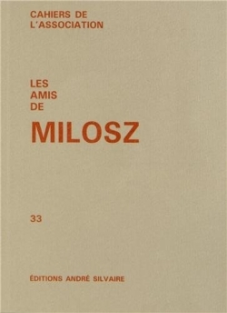 LES AMIS DE MILOSZ, NUMERO 33