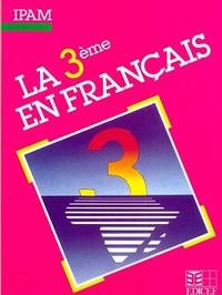 LA 3E EN FRANCAIS