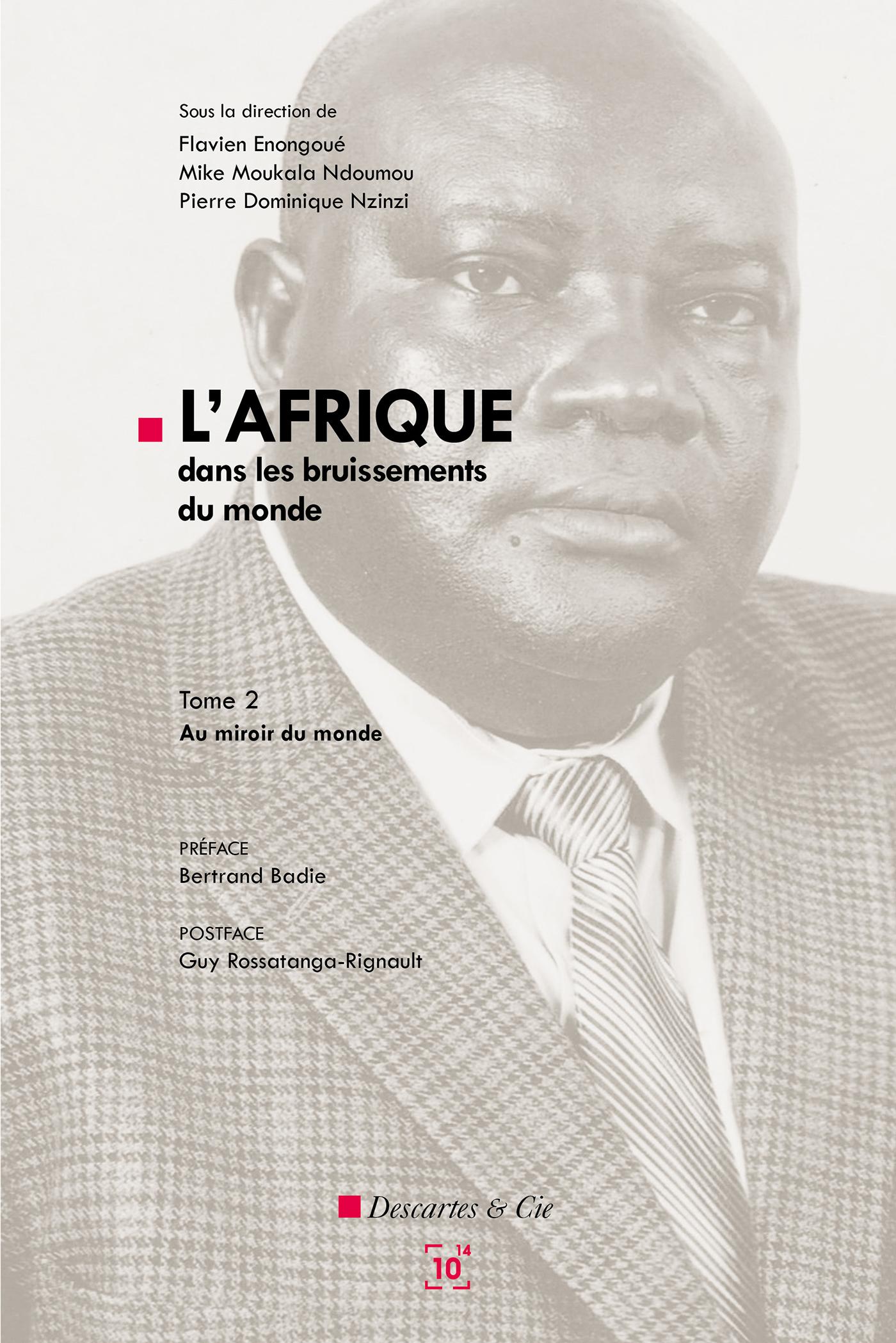 L'AFRIQUE DANS LE BRUISSEMENT DU MONDE, TOME 2