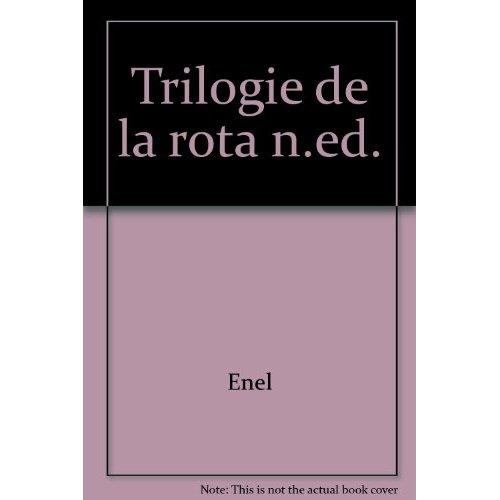 TRILOGIE DE LA ROTA