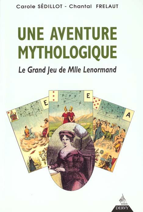 UNE AVENTURE MYTHOLOGIQUE