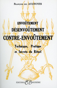 ENVOUTEMENT - DESENVOUTEMENT - CONTRE-ENVOUTEMENT