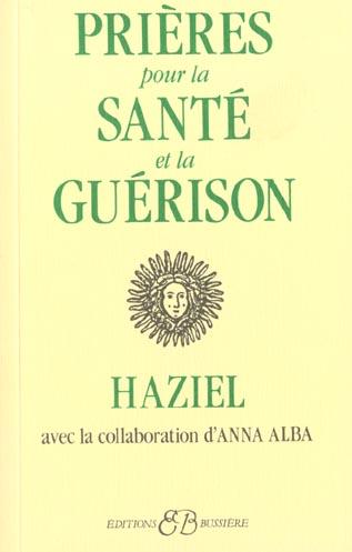 PRIERES POUR LA SANTE ET LA GUERISON