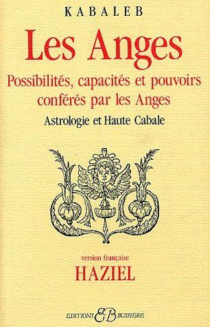 LES ANGES - POSSIBILITES, CAPACITES ET POUVOIRS CONFERES PAR LES ANGES