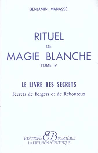 RITUEL DE MAGIE BLANCHE - T. 4