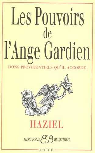 LES POUVOIRS DE L'ANGE-GARDIEN