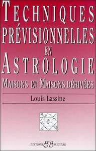 TECHNIQUES PREVISIONNELLES EN ASTROLOGIE