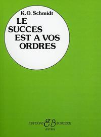 LE SUCCES EST A VOS ORDRES