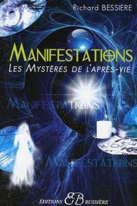 MANIFESTATIONS - LES MYSTERES DE L'APRES-VIE