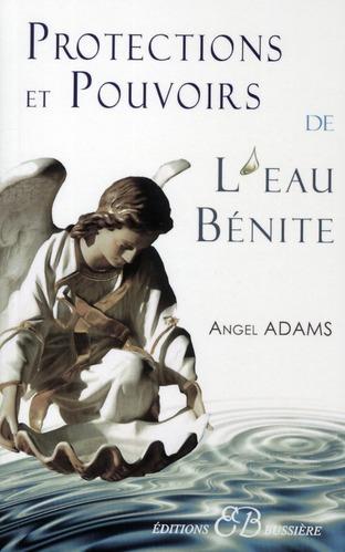 PROTECTIONS ET POUVOIRS DE L'EAU BENITE
