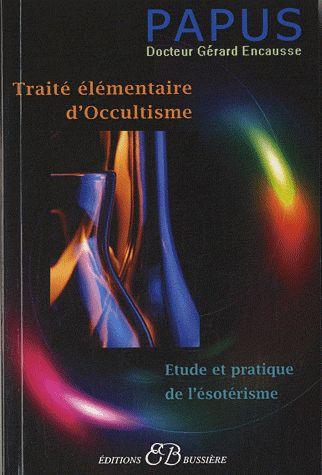 TRAITE ELEMENTAIRE D'OCCULTISME