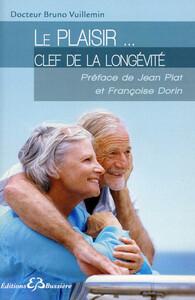 LE PLAISIR... CLEF DE LA LONGEVITE