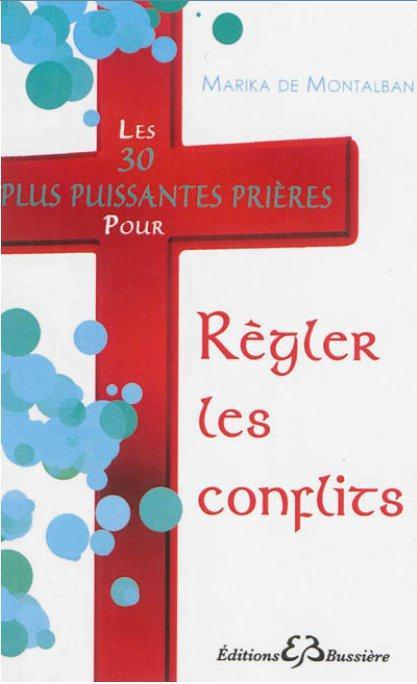 LES 30 PLUS PUISSANTES PRIERES POUR REGLER LES CONFLITS