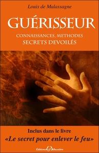 GUERISSEUR - CONNAISSANCES, METHODES - SECRETS DEVOILES