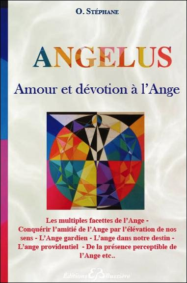 ANGELUS - AMOUR ET DEVOTION A L'ANGE
