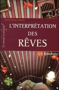 L'INTERPRETATION DES REVES - LE MONDE ARCHETYPAL