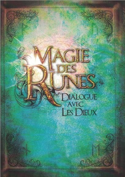 MAGIE DES RUNES - DIALOGUE AVEC LES DIEUX