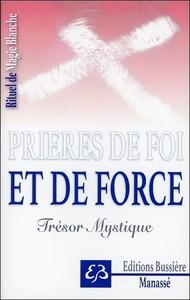 RITUEL DE MAGIE BLANCHE TOME 5 - PRIERES DE FOI ET DE FORCE - TRESOR MYSTIQUE