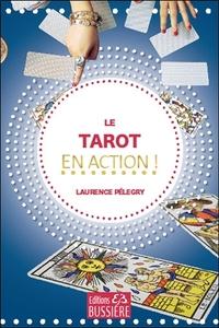 LE TAROT EN ACTION !
